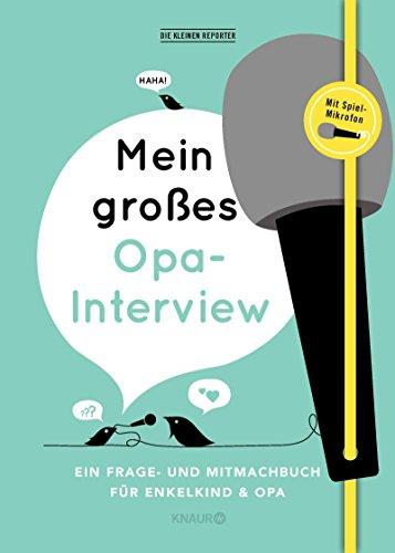 erview: Ein Frage- und Mitmachbuch für Enkelkind und Opa ()