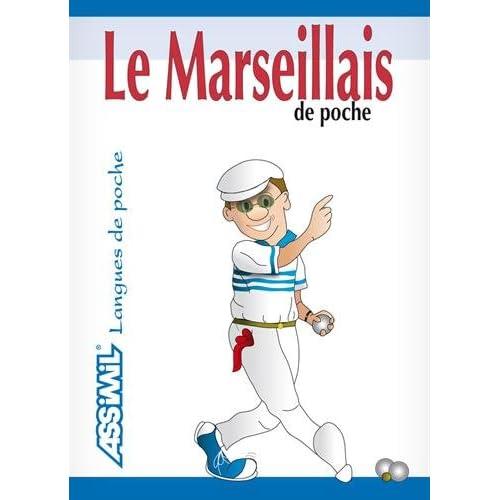Le Marseillais de Poche ; Guide de conversation