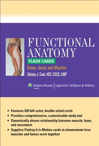 Functional Anatomy Flash Cards: Bones, Joints and Muscles by Christy J. Cael ATC CSCS LMP (2010-07-28)