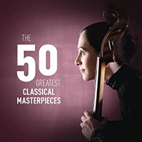 The 50 Greatest Classical Masterpieces