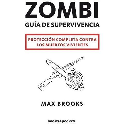 Zombi: guía de supervivencia (Narrativa) de Brooks, Max (2011) Tapa blanda