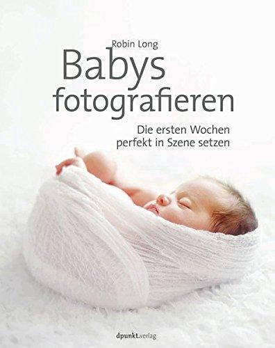 Erste Kostüm Szene - Babys fotografieren: Die ersten Wochen perfekt in Szene setzen