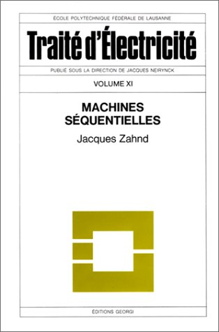 Traité d'électricité, volume 11 : machines séquentielles