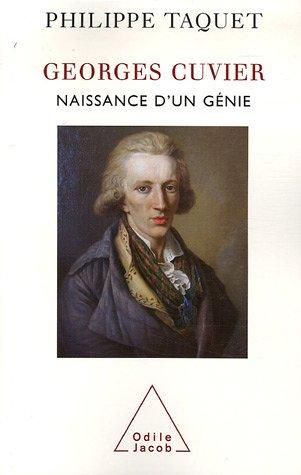 Georges Cuvier : Naissance d'un gnie