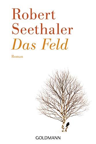 Buchseite und Rezensionen zu 'Das Feld: Roman' von Robert Seethaler