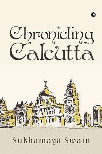 Chronicling Calcutta
