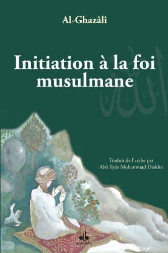 Initiation à la foi musulmane (REVIVIFICATION)