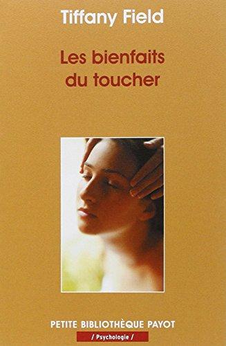 Télécharger Les bienfaits du toucher PDF Livre En Ligne