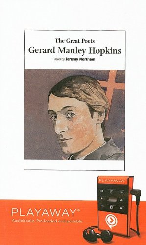 The Great Poets: Gerard Manley Hopkins [With Earphones] (Great Poets (Playaway))