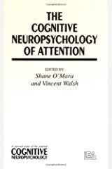 """The Cognitive Neuropsychology Of Attention: A Special Issue Of """"Cognitive Neuropsychology"""" (Special Issues of Cognitive Neuropsychology) Hardcover"""