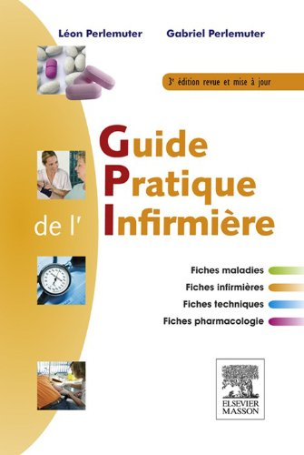 Guide pratique de l'infirmière