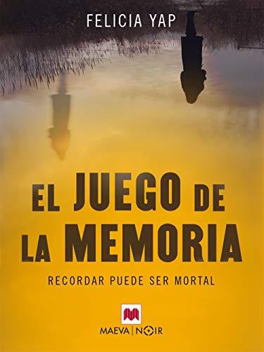 El juego de la memoria (MAEVA noir) eBook: Yap, Felicia, Maeva ...