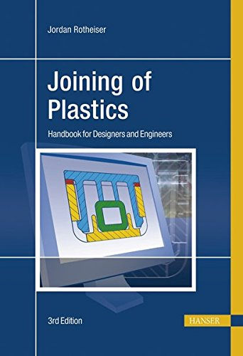 Joining of Plastics : Handbook for Designers and Engineers