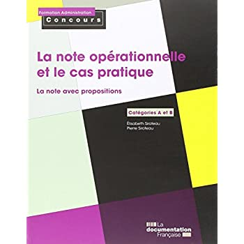 La note opérationnelle et le cas pratique - La note avec propositions - Catégories A et B