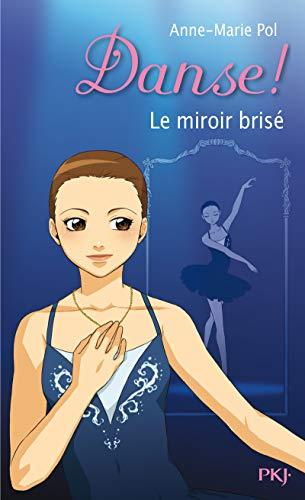 20. Danse ! Le miroir brisé (20)