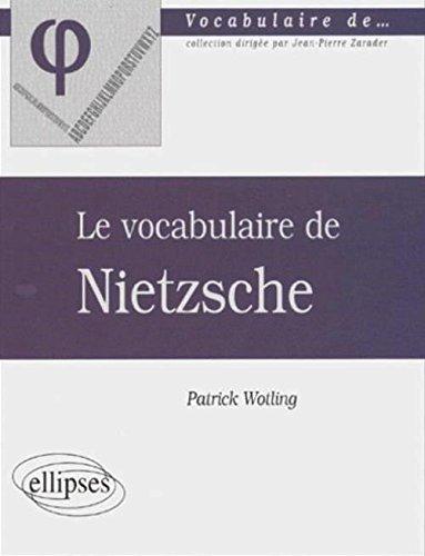 Le vocabulaire de Nietzsche