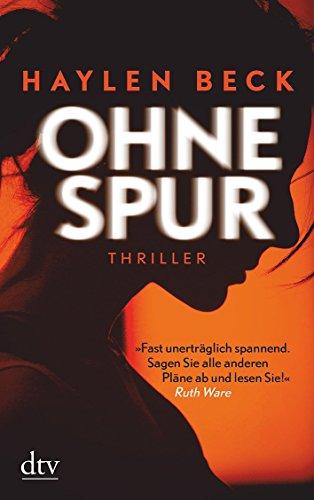 Buchseite und Rezensionen zu 'Ohne Spur: Thriller' von Haylen Beck