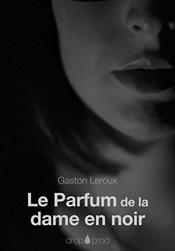 Le Parfum de la dame en noir (French Edition) (Homicide-der Film)