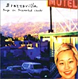 Songtexte von Brazzaville - Rouge on Pockmarked Cheeks