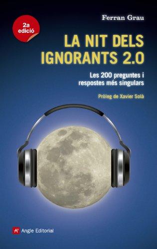 La Nit Dels Ignorants 2.0 (Books Populi) por Ferran Grau Brescó