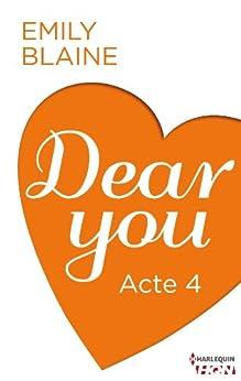 Dear You - Acte 4 (HQN) par [Blaine, Emily]
