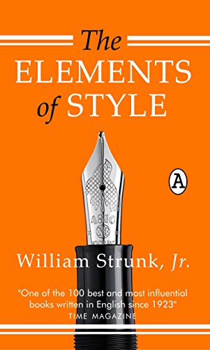 The Elements of Style por Jr. William Strunk