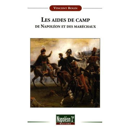 Les aides de camp de Napoléon et des maréchaux sous le Premier Empire (1804-1815)
