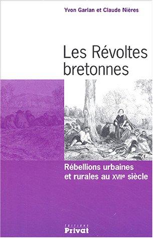 Les Révoltes bretonnes : Rébellions urbaines et rurales au XVIIe siècle