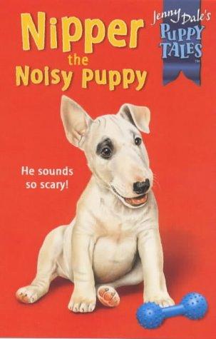 Nipper the noisy puppy