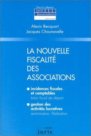 Appliquer la nouvelle fiscalité des Associations