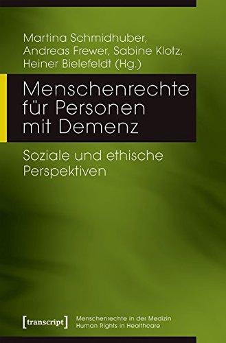 Menschenrechte für Personen mit Demenz: Soziale und ethische Perspektiven