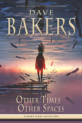 Other Times, Other Spaces: A Short Story Collection (English Edition)