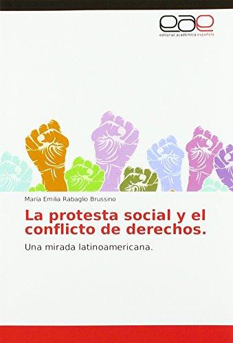 La protesta social y el conflicto de derechos: Una mirada latinoamericana
