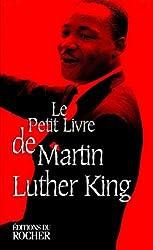 Le petit livre de Martin Luther King