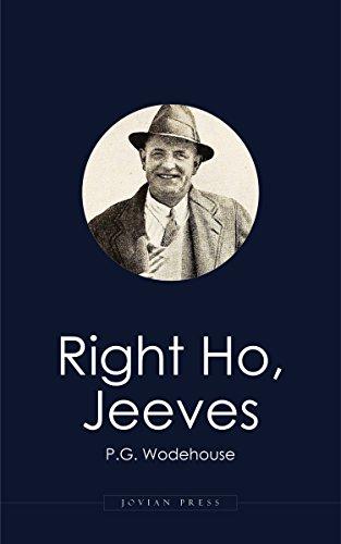 Right Ho, Jeeves (English Edition) por P. G. Wodehouse