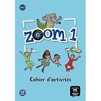 Zoom 1 A1.1 : Cahier d'activités (1CD audio)