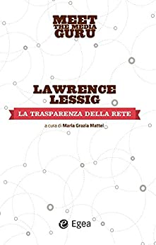 Trasparenza della rete (La) par [Lessig, Lawrence]