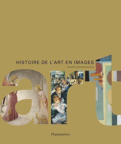 Histoire de l'Art en Images (Compact) par Andrew Graham-Dixon