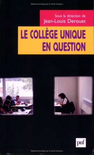 Le collège unique en question