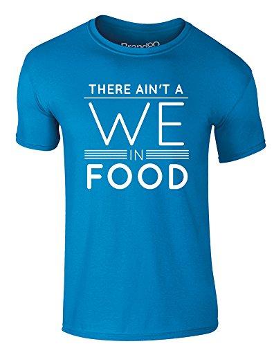 Brand88 - There Ain't a We in Food, Erwachsene Gedrucktes T-Shirt Azurblau/Weiß