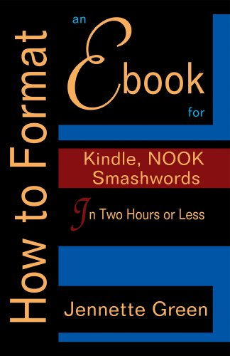 How to Format an eBook for Kindle, NOOK, and Smashwords in Two ...