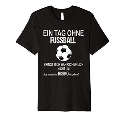 Ein Tag Ohne Fußball Lustig Weihnachtsgeschenk Advent Shirt