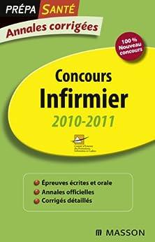 Annales corrigées Concours Infirmier 2010-2011 par [CEFIEC, Charpentier-Tenet, Mireille]