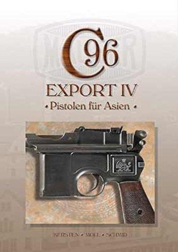 Mauser C96, Band 8: Export IV - Pistolen für Asien -