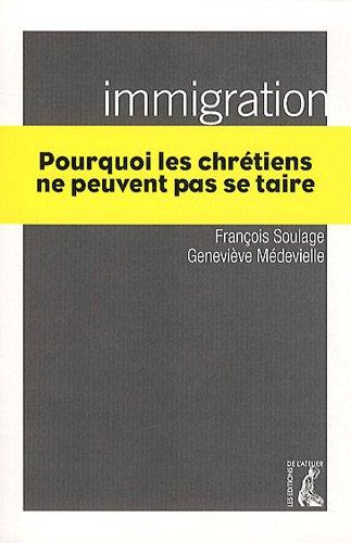 Immigration. Pourquoi les chrtiens ne peuvent pas se taire