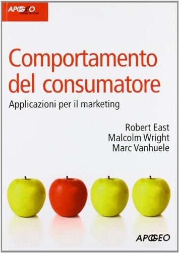 Comportamento del consumatore. Applicazioni per il marketing