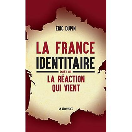 La France identitaire (CAHIERS LIBRES)