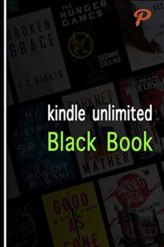 Kindle Unlimited Black Book: A Guide for Amazon Monthly Ebook ...