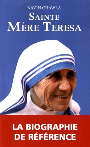 Sainte Mère Teresa par Navin Chawla