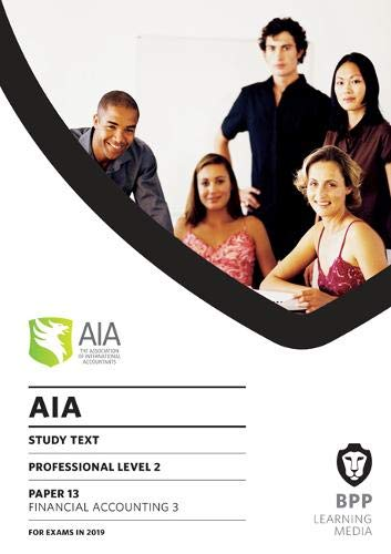 AIA 13 Financial Accounting 3: Study Text